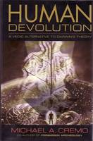 Human Devolution: A Vedic Alternative...