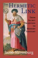 Hermetic Link: From Secret Tradition...
