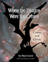 When the Dragon Wore the Crown: ...