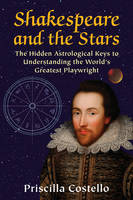 Shakespeare and the Stars: The Hidden...