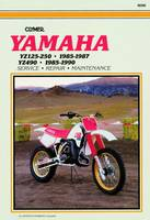 Yamaha YZ125-250, 1985-90: Clymer Workshop Manual (Clymer Motorcycle Repair)