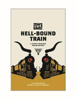 The Hell-Bound Train: A Cowboy Songbook