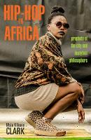 Hip-Hop in Africa: Prophets of the...