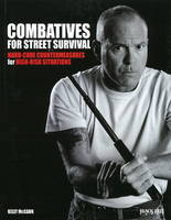 Combatives for Street Survival:...