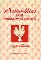 Assemblies for Primary Schools: ...