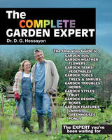 The Complete Garden Expert: The ...