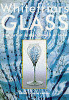 Whitefriars Glass: The Art of James...