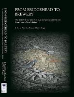 From Bridgehead to Brewery: The...