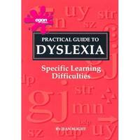 A Practical Guide to Dyslexia:...