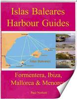 Islas Baleares Harbour Guides:...