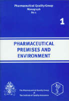 Pharmaceutical Premises and Environment