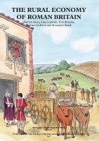The Rural Economy of Roman Britain:...