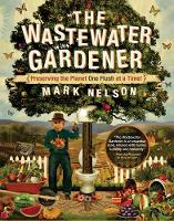Wastewater Gardener: Preserving the...