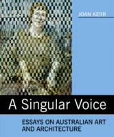 Singular Voice: Essays on Australian...
