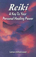 Reiki: A Key to Your Personal Healing...