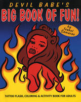 Devil Babe's Big Book of Fun!: Tattoo...