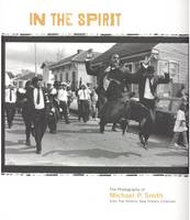 In the Spirit: The Photography of...