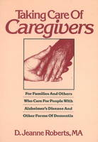 Taking Care of Caregivers: For...