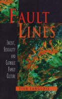 Fault Lines: Incest, Sexuality and...