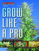Grow Like a Pro: The Marijuana Advantage