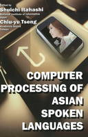 Computer Processing of Asian Spoken...