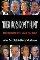 These Dogs Don't Hunt: The Democrats'...