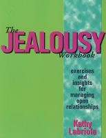 The Jealousy Workbook: Exercises and...