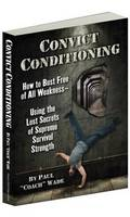 Convict Conditioning: How to Bust ...