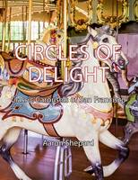 Circles of Delight: Classic Carousels...