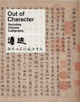 Out of Character: Decoding Chinese...