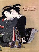 Seduction: Japan's Floating World: ...