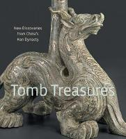 Tomb Treasures: New Discoveries from...