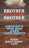 Brother Against Brother: America's ...
