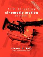 Film Directing Cinematic Motion: A...