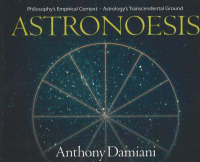 Astronoesis: Philosophy's Empirical Context, Astrology's Transcendental Ground