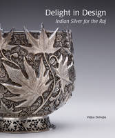Delight in Design: Indian Silver for...