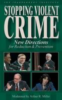 Stopping Violent Crime: New ...