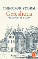 Grieshuus: The Chronicle of a Family
