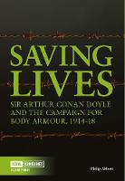 Saving Lives: Sir Arthur Conan Doyle...
