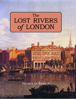 The Lost Rivers of London: A Study of...