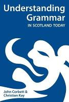 Understanding Grammar in Scotland Today