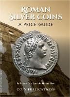 Roman Silver Coins: A Price Guide