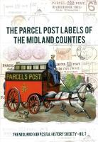 The Parcel Post Labels of the Midland...
