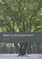 Breath of Life or Kiss of Death?: ...
