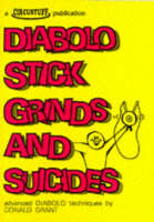 Diabolo Stick Grinds and Suicides:...