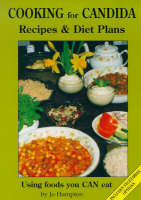 Cooking for Candida: Recipes and Diet...