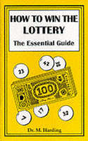 How to Win the Lottery: The Essential...