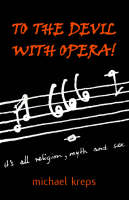 To The Devil With Opera!