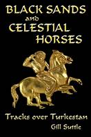 Black Sands and Celestial Horses:...
