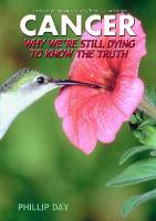Cancer: Why We're Still Dying to Know...
